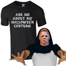 Ask Me About My Halloween Costume Mike Myers T-Shirt